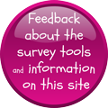 Feedback about the survey tools and information on this site